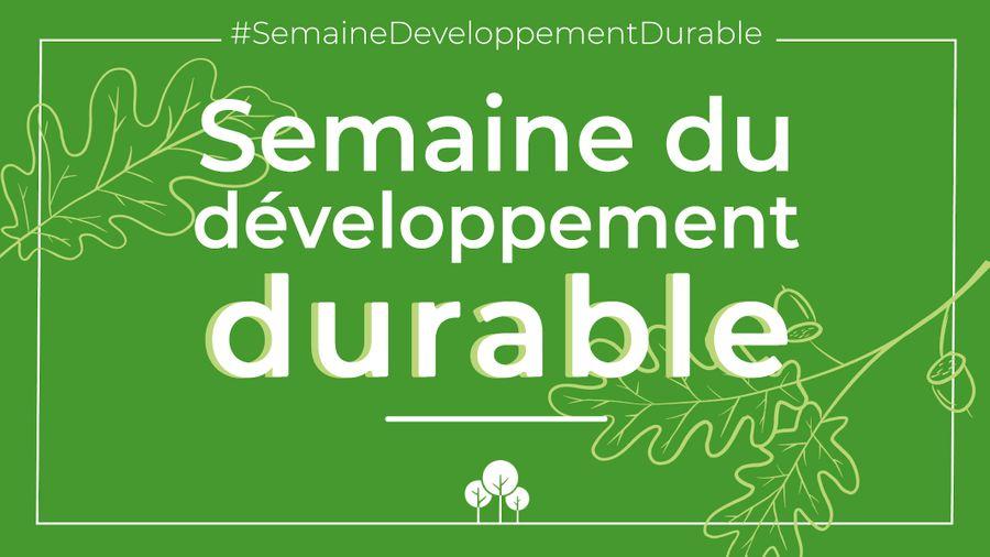 Une semaine pour s'engager dans le développement durable